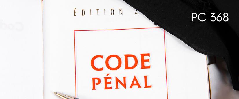 Understanding California Penal Code 368