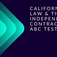 California AB5 Law & The Independent Contractor ABC Test